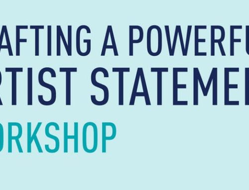 Creating a Powerful Artist Statement Workshop