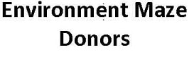 Donors of the Environment Maze Project