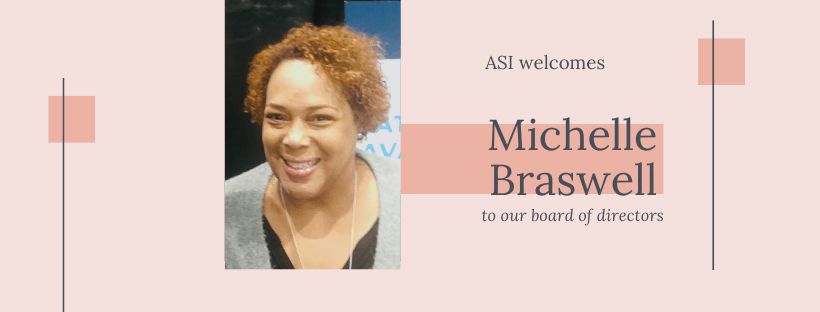 Michelle Braswell joins ASI's board