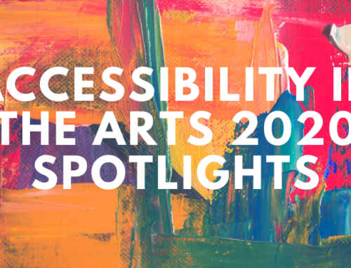 Accessibility in the Arts 2020 Recap