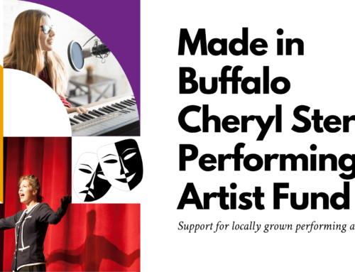 Announcing the Made in Buffalo Cheryl Stern Performing Artist Fund