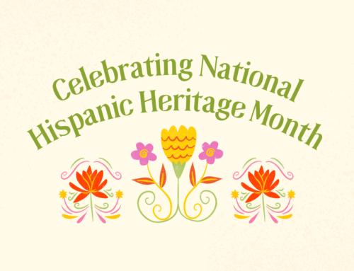 ¡Feliz Mes de la Herencia Hispana!